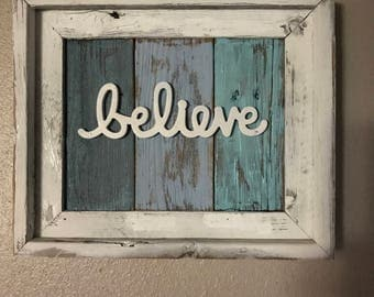 "Framed Rustic Wood Sign - 12 1/2' x 10 1/2"" - ""believe"""