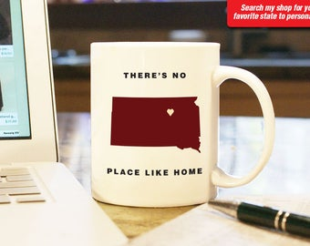 South Dakota SD Coffee Mug Cup, No Place Like Home, Gift Present, Wedding Anniversary, Personalized Color Custom Location Pierre sioux falls