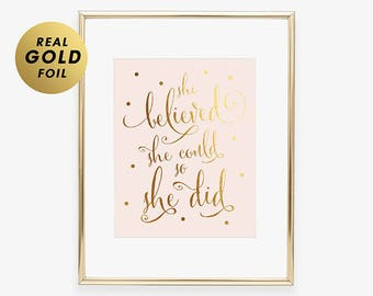 SHE BELIEVED She Could So She DID Gold Foil Pink Paper Poster Nursery Decor Graduation Pink Wall Art  Baby Girl Kid Room Poster Wall Art B5
