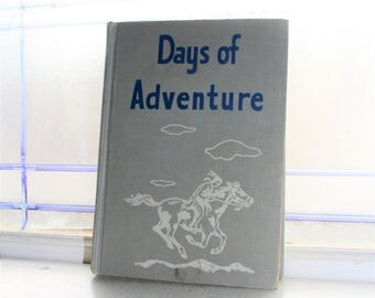 Basic Reader Book Children's Book Days Of Adventure Vintage 1951