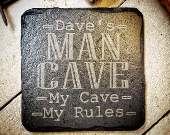 Personalised Man Cave Slate Coaster - 11cm - The Perfect Gift For Him - My Cave, My Rules - Christmas, Birthday, Anniversary, Wedding