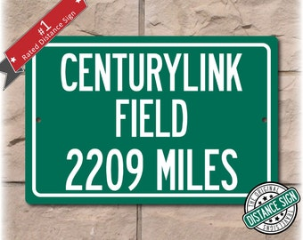 Personalized Highway Distance Sign To: CenturyLink Field, Home of the Seattle Seahawks