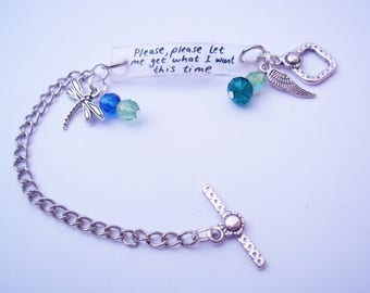 Please let me get what I want this time bracelet