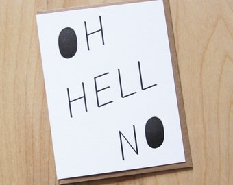 Oh Hell No, letterpress greeting card