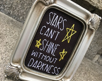 Mini Silver Baroque Framed Cross Stitch - Stars Can't Shine Without Darkness