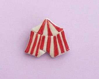 Circus Tent Handmade clay pin