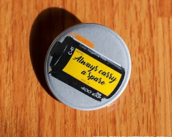 "Always Carry A Spare - 1.25"" Pinback Button"