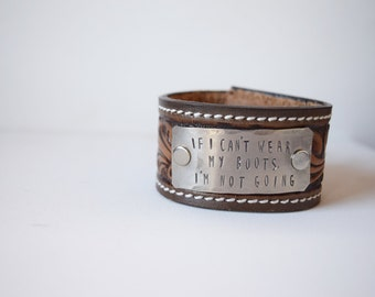 If I Can't Wear My Boots cuff \\ ON SALE
