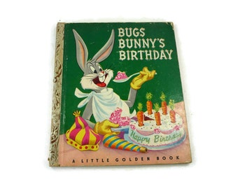 Bugs Bunny's Birthday Little Golden Book 1st or A Edition Vintage