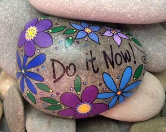 Happy Rock - Do it Now! - Hand-Painted Beach River Rock Stone - purple blue daisies flowers violets pansy