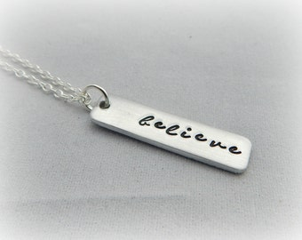 believe - Inspirational Necklace - Hand Stamped Word Necklace - Motivation - Faith - Believe You Can - Graduation Gift - kg5147