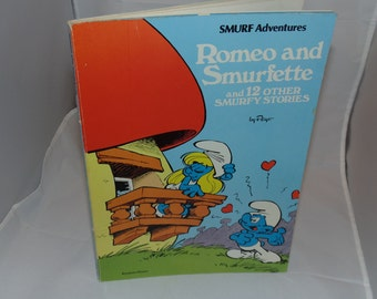 Vintage Smurf Adventures 1978 Romeo and Smurfette and 12 other smurfy stories PB PEyo