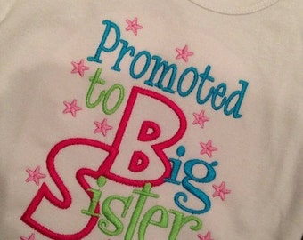 20% OFF Entire Shop Promoted to Big Sister Custom saying embroidered t-shirt or one piece w/snaps, boys, girls