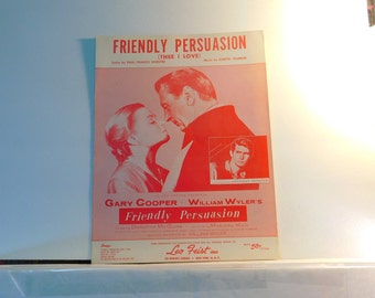 Friendly Persuasion (Thee I Love)  -  vintage sheet music by Paul Francis Webster and Dimitri Tiomkin  1956