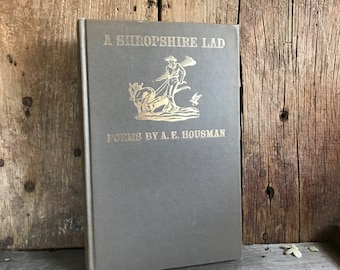 1951 A Shopshire Lad, Poems by A E Housman, Hardcover Book, English Poetry, Color Illustrations