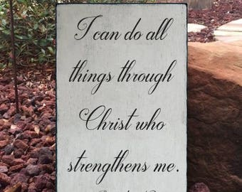 "Philippians 4:13 ""I can do all things through Christ who strengthens me."" Scripture Sign - 12"" x 19"" SignsbyDenise"