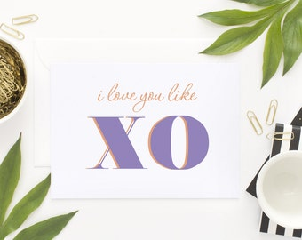 Love You Like XO -- Valentines Day Printable Cards --INSTANT ...