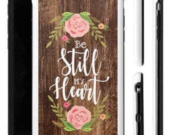 Scripture iPhone Case, Be Still My Heart, Bible Verse iPhone Case, iPhone Case, Religious iPhone Case, Christian iPhone Case, Boho iPhone