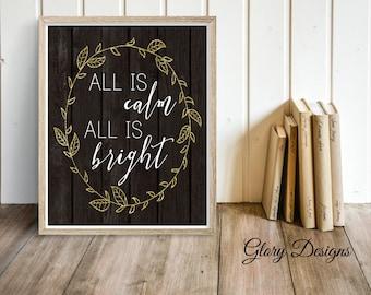 Printable, All is Calm All is bright sign, Christmas Carol, Silent night, Merry Christmas, Printable, Christmas quote, Christmas decor, DIY