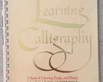 Step by Step Guide to Mastering Calligraphy Instructions Margaret Shepherd