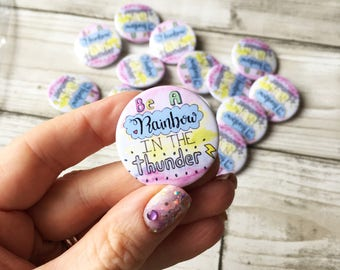 Cute Rainbow Button Badge Motivation Quote Cute Badge Button Pin Positive Quote Wedding Favour Party Favour Cute Quote Rainbow Quote