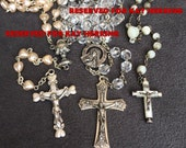 RESERVED for Kay Herring! Do Not Purchase Vintage and Antique Crystal, Mother of Pearl and Glass Rosaries