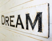 "Dream Sign - 40"" x 10"" Carved in a Cypress Board Rustic Distressed Arts & Crafts Farmhouse Style Wall Decor Wooden Gift"