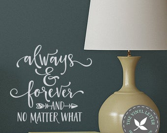 Always and Forever No Matter What Arrow | Vinyl Wall Home Decor Decal Sticker