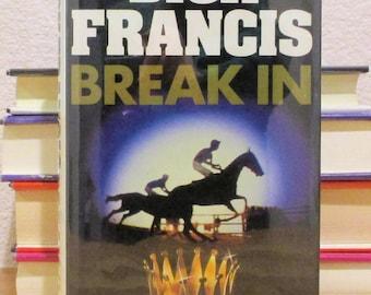 Dick Francis BREAK IN 1st UK Edition 1985