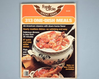 1978 Family Circle Great Ideas 313 One-Dish Meals
