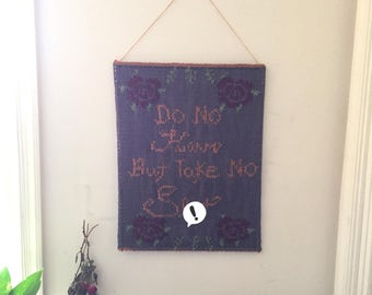 Knit Wall Hanging (Mature) - Do no harm, but take no sh*t