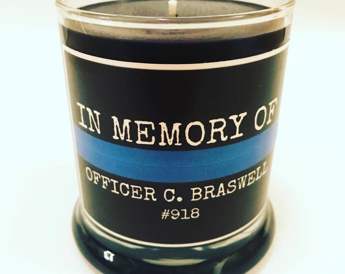 IN MEMORY OF - The Thin Blue Line - Police - Law Enforcement - Natural Hand-Poured Soy Candle with Personalized Thin Blue Line Label