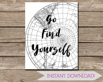 Go Find Yourself Wall Art - Digital Download - Printable Art - 11x14 inches - Vintage Style Map Art - Inspirational - Travel