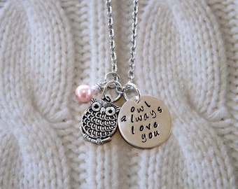 Owl Always Love You Necklace- Hand Stamped Jewelry- Gifts for Her- Sterling Silver- Valentine's Day Jewelry
