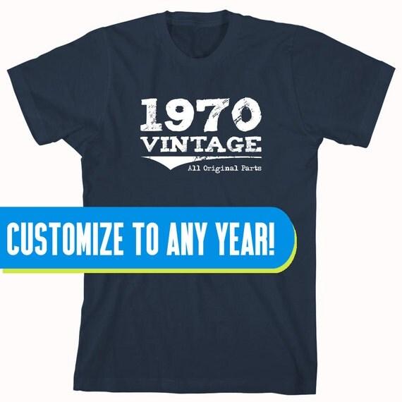 1970 Vintage All Original Parts Shirt (or any year), birthday shirt, funny birthday shirt, drinking shirt - ID: 941