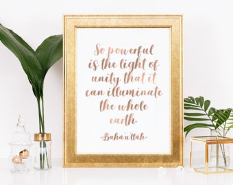 """Real ROSE GOLD FOIL Inspirational Print A4 or 8x10 size, """"So Powerful is the Light of Unity"""" from Baha'i Writings, Holy Writings,"""