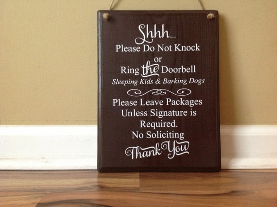 Shhh Please Do Not Knock Please Do Not Ring Bell Sleeping Kids