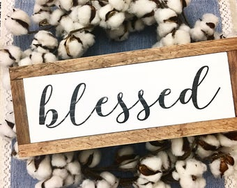 Farmhouse style / Rustic / Blessed Sign