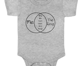 Why We Can't Have Nice Things; Baby Shirt; Funny Baby Shirt; Baby Tee; Baby Romper
