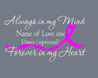 Always in my mind, Forever in my heart Car decal, Cancer ribbon memory decal, In Loving Memory car decal