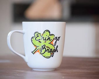 Erin Go Bragh St. Patrick's Day Quote White Coffee Mug