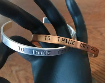 To Thine Own Self Be True quote bracelet cuff