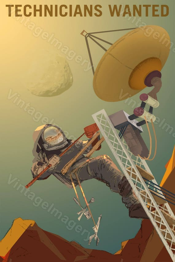 Technicians Wanted to Engineer our Future on Mars 2016 NASA/JPL Space Travel Poster Space Art Great Gift idea for Office man cave Wall Art