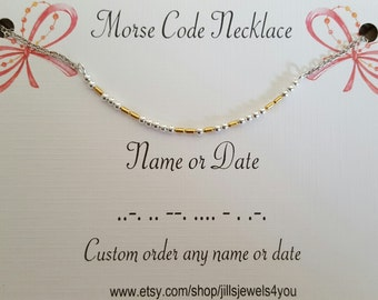 Morse Code Necklace, Bridesmaid Gift, Custom Morse Code, Best Friend Gift, Personalized Necklace, Name Necklace, Custom Date, Gifts for Her
