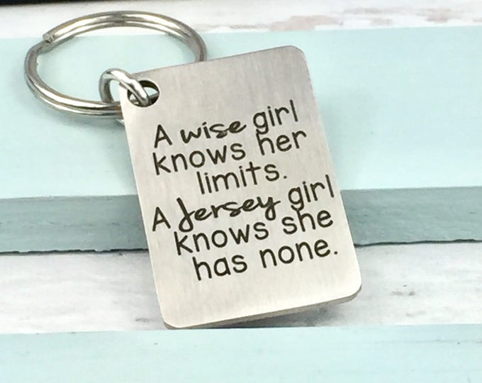 Laser engraved Jersey Girl Attitude Key Chain, no limits, NJ, New Jersey, Jersey Shore, Garden State, bruce, pork roll