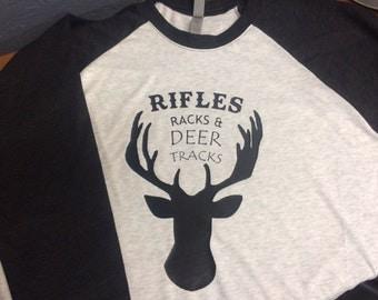 Rifles, Racks and Deer Tracks - Raglan Shirt