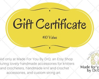 Gift certificate - Madeforyoubydrq gift certificate - Ten dollar gift certificate
