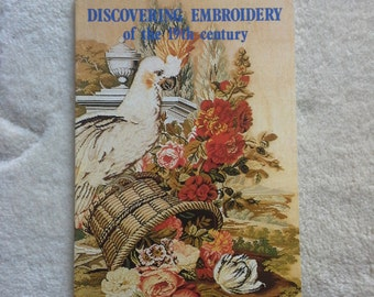 Discovering embroidery of the 19th century by Santina M. Levey small paper back book