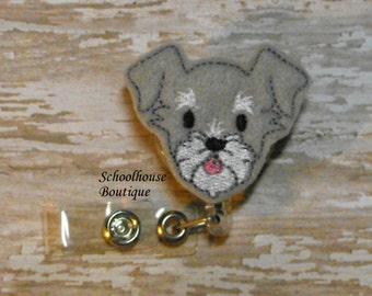 Schnauzer Puppy Dog felt badge reel, interchangeable, name badge holder, nurse badge, ID holder, retractable badge clip,feltie badge reel