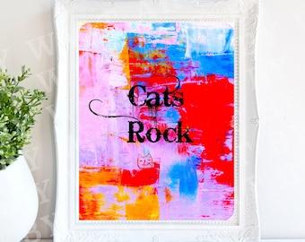 Cats Rock 8x10 300 DPI Instant Downloadable JPEG Print